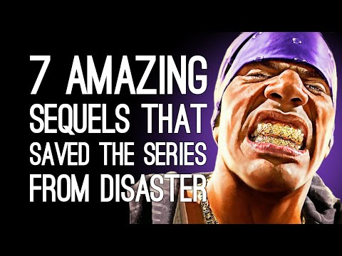 7 Amazing Sequels That Rescued the Series from Total Disaster