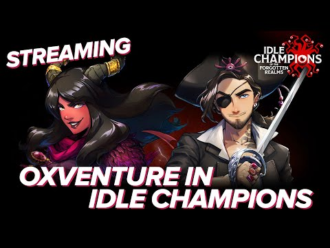 OXVENTURE in Idle Champions! Behold Prudence and Corazon in Official D&D Videogame Idle Champions