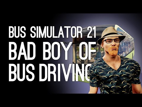 Bus Simulator 21: THE BAD BOY OF BUS DRIVING RETURNS (Bus Simulator 2021 Xbox Series X Gameplay)