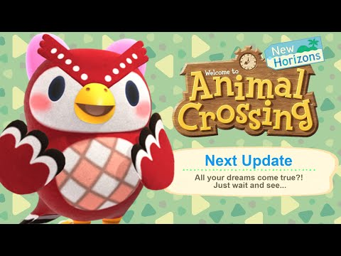 OUR DREAM UPDATE?! New Animal Crossing Update Video...