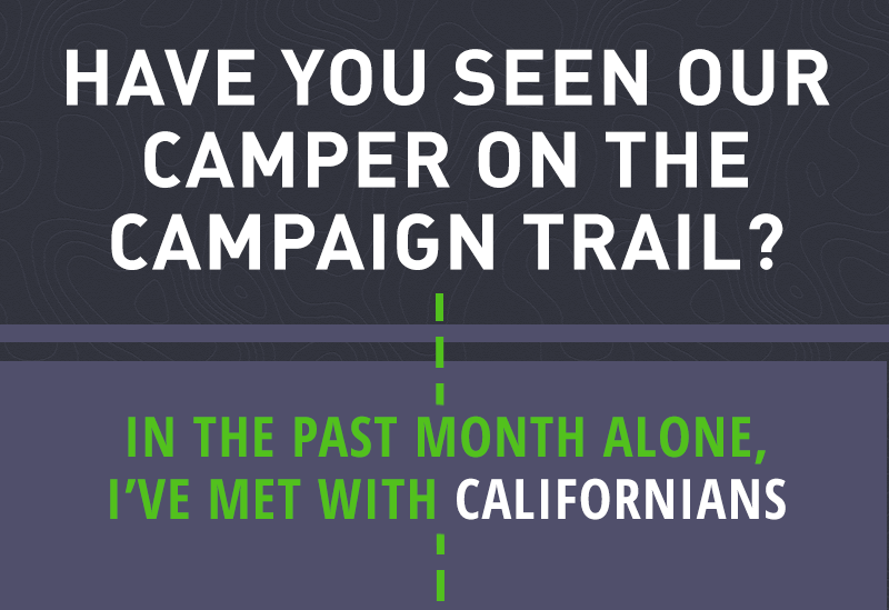 Have you seen our camper on the campaign trail? In the past month alone, I've met with Californians