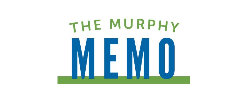 The Murphy Memo
