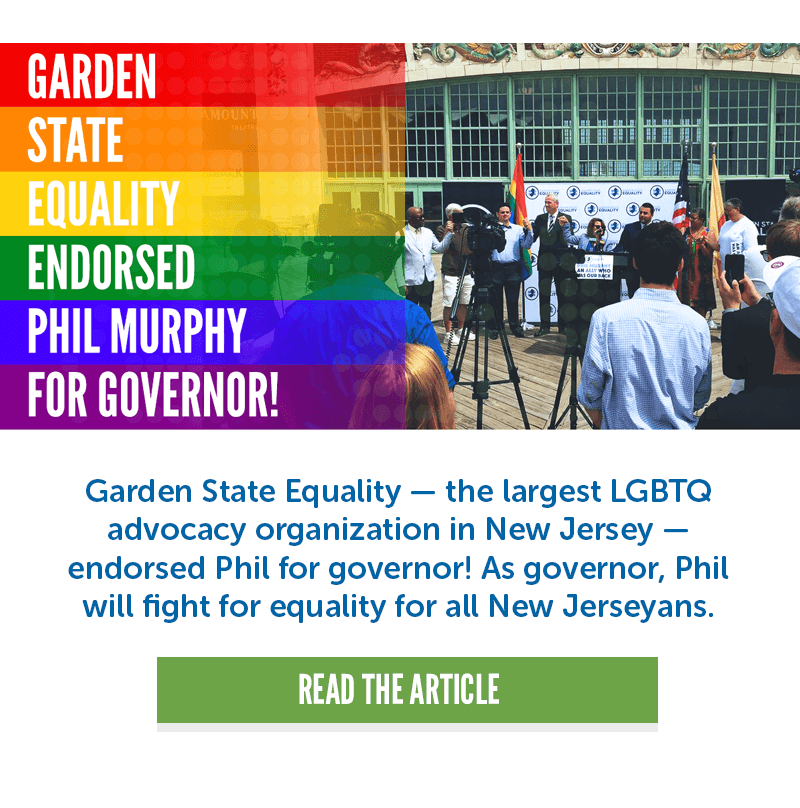 Garden State Equality endorsed Phil Murphy for Governor