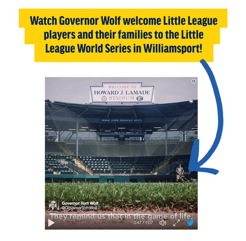Watch Governor Wolf welcome Little League players and their families to the Little League World Series in Williamsport