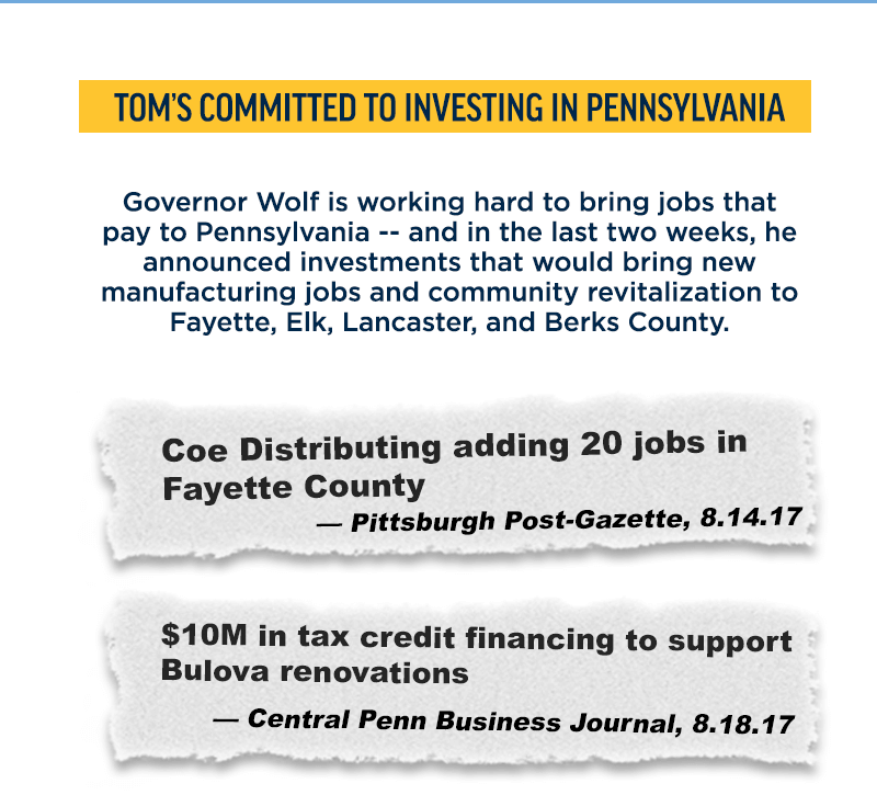 Tom's committed to investing in Pennsylvania