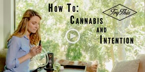 How to Use Cannabis with Intention