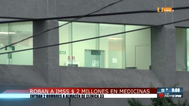 Robo millonario de medicamentos en una clínica del IMSS en la ciudad de Monterrey