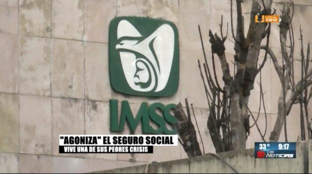 La crisis en el IMSS. Esta es la realidad en Nuevo León
