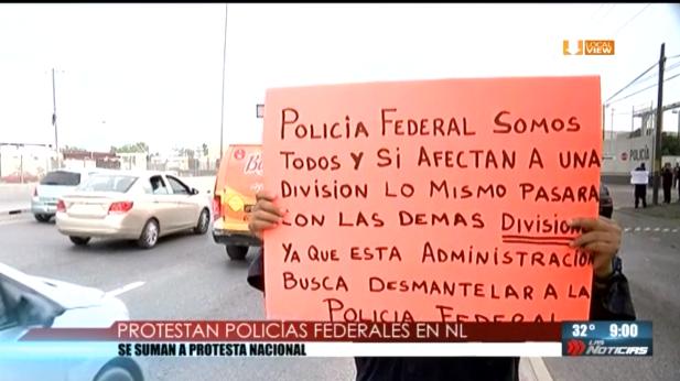 Las protestas de elementos de la Policía Federal se extendieron al estado de Nuevo León