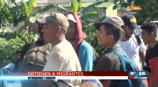 Detienen a migrantes en Veracruz y Chiapas, iban a la frontera de Reynosa