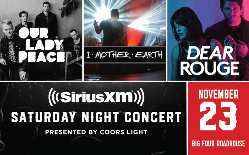 SiriusXM Saturday Night Concert featuring Our Lady Peace, I Mother Earth and Dear Rouge. Tickets on sale now! Click here to get yours.