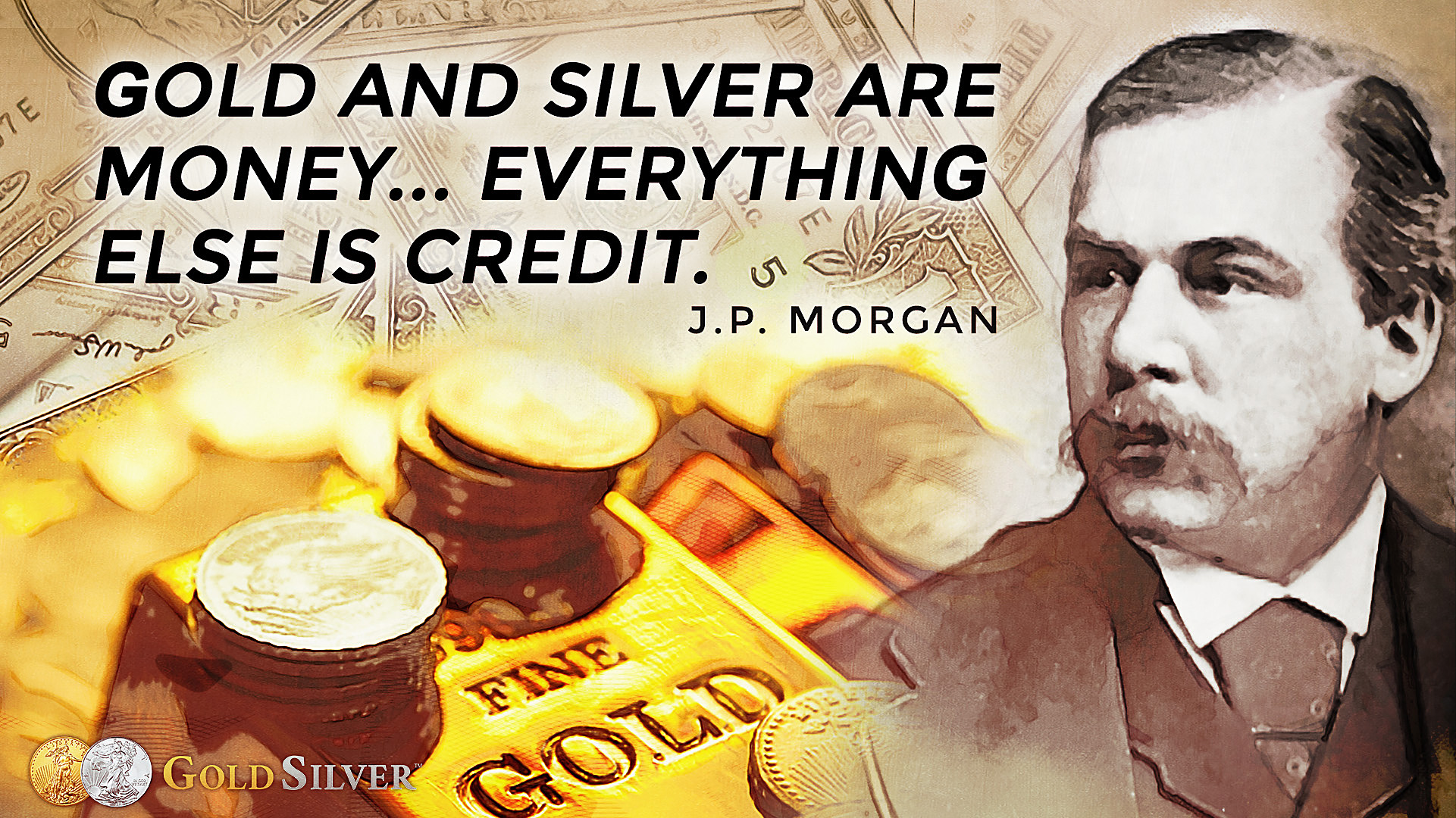 Graphic Gold Quote by Banker JP Morgan