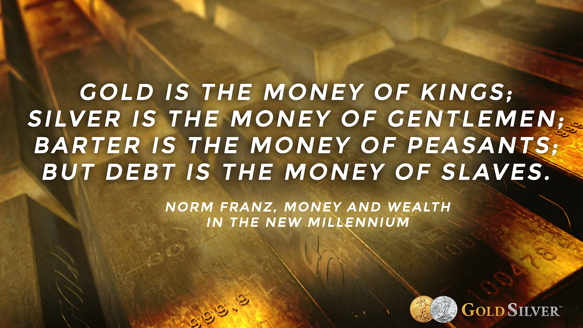 Graphic Gold Quote by Norm Franz