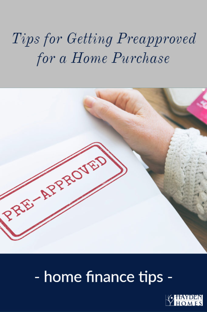 Tips for getting preapproved for a home loan