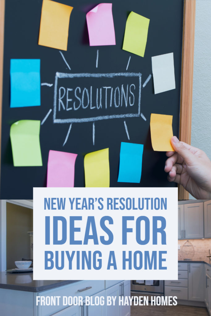 New Years Resolution Ideas for Buying  a Home