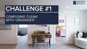 Challenge 1 - confusing clean with organized