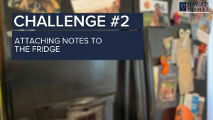Challenge 2 - Attaching things to the fridge