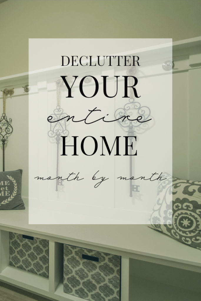 Declutter Your Entire Home month by month