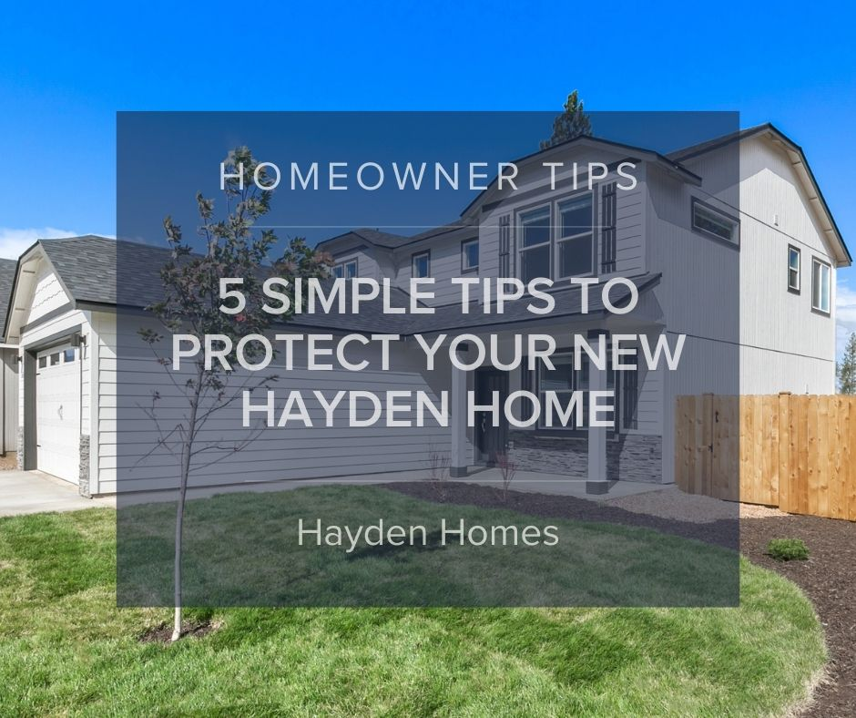 5 Simple Security Tips to Protect Your New Hayden Home