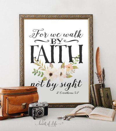 For we walk by faith 2 Corinthians 5 7