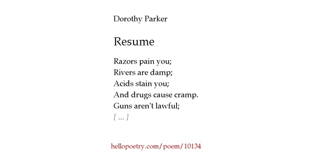 Good Hello Poetry Intended For Resume By Dorothy Parker