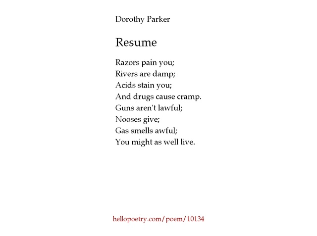 dorothy parker resume essay Free term papers & essays  in resume, parker employs irony to humorously relate a tragic  more on death in life and love in dorothy parker8217s poetry.