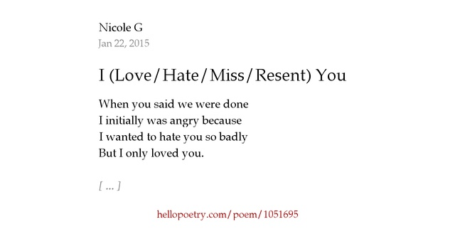 Love Me Hate Me Poems: I (Love/Hate/Miss/Resent) You By Carter Ginter
