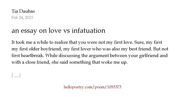 an essay on love vs infatuation by tia daubas hello poetry