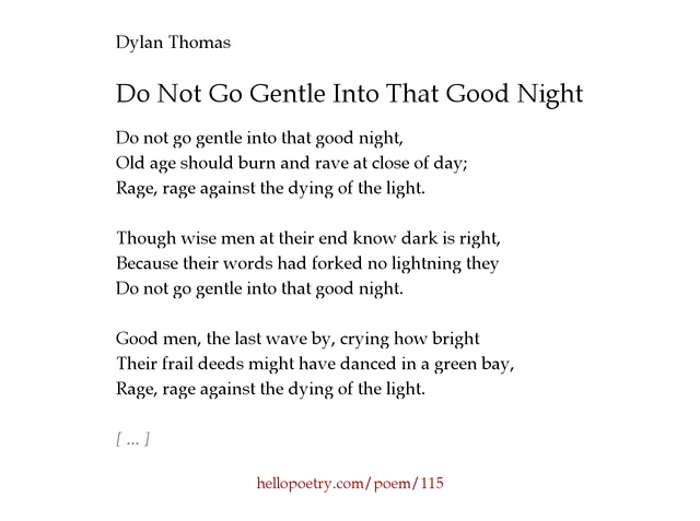 the theme of dying light in the poems do not go gentle into that good night by dylan thomas and to a