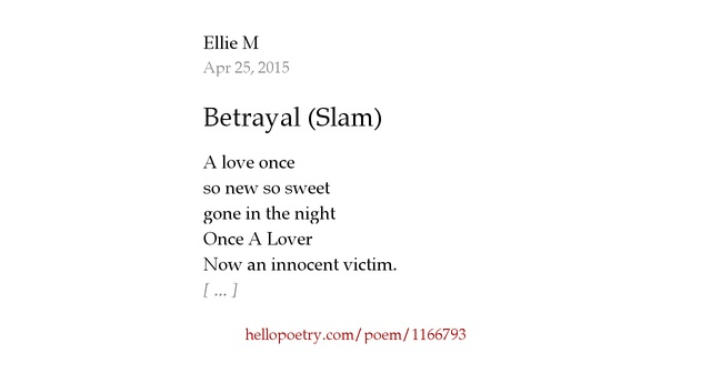 Betrayal Poems: Betrayal (Slam) By Ellie M