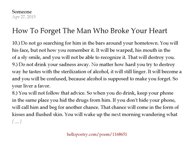"how to forget someone Young people dealing with a recent break up often ask me, ""how to forget someone i love"" breaking up with someone you truly loved."