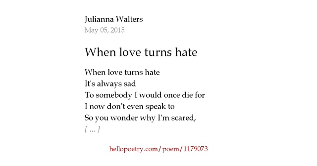 Love Me Hate Me Poems: When Love Turns Hate By Lianna Walters