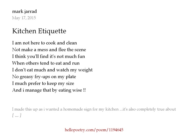 Kitchen Etiquette by mark jarrad - Hello Poetry