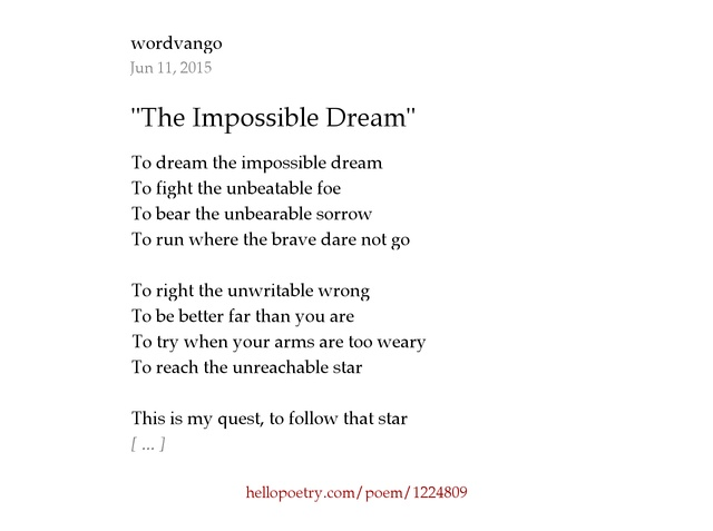The Impossible Dream By Wordvango Hello Poetry - Impossible poem