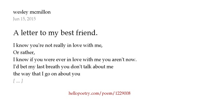 a letter to my best friend poem a letter to my best friend by wesley mcmillon hello poetry 19103
