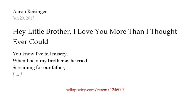 I Love You More Than Poems: Hey Little Brother, I Love You More Than I Thought I Ever