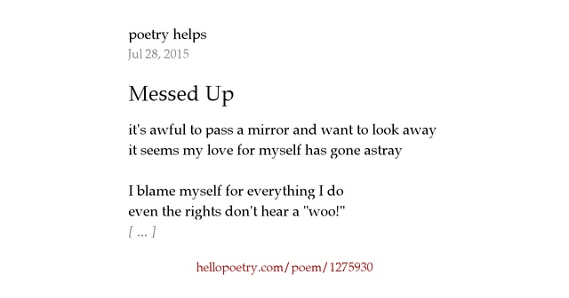 I Hate My Self Poems: Messed Up By Poetry Helps