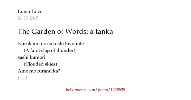 The Garden Of Words A Tanka By Lunar Love Hello Poetry