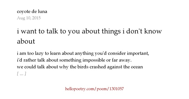 I Need To Talk To You: I Want To Talk To You About Things I Don't Know Anything