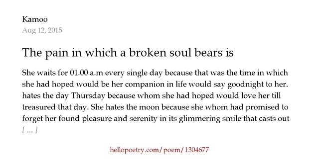 The pain in which a broken soul bears is immeasurable. by ...