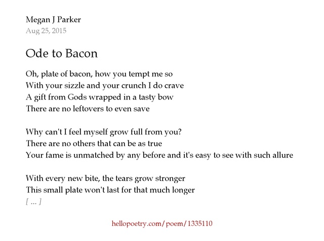 Ode to Bacon by Megan J Parker - Hello Poetry