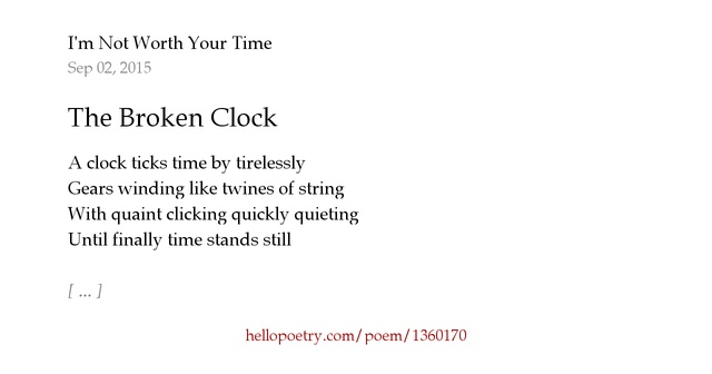 The Broken Clock By I M Not Worth Your Time Hello Poetry