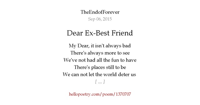 letter to my ex best friend dear ex best friend by theendofforever hello poetry 3113