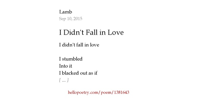 I Didnt Fall in Love by Lamb - Hello Poetry