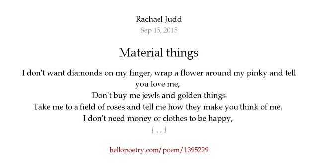 Material things by rachael judd hello poetry for West materials things
