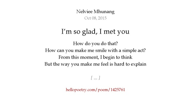 I'm So Glad, I Met You By Nelviee Mhunang