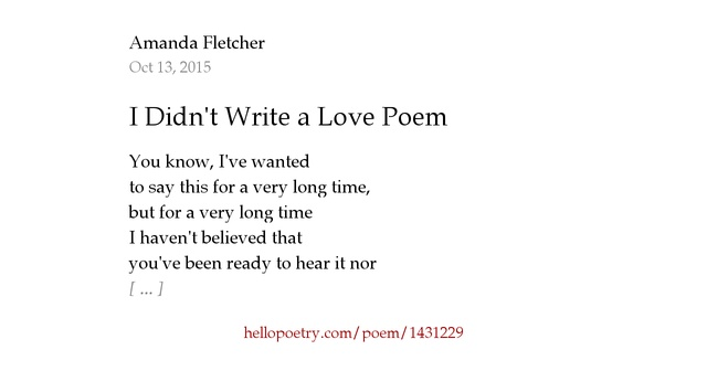 I Didnt Write a Love Poem by Amanda Fletcher - Hello Poetry