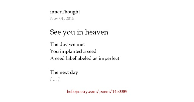 see you in heaven by innerthought hello poetry. Black Bedroom Furniture Sets. Home Design Ideas