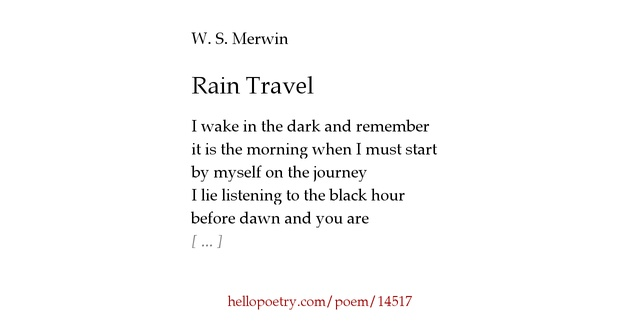 an analysis of the poem to myself by ws merwin To myself by w s merwin the new yorker, june 2, 2003 p 46 even when i forget you view article w s merwin's poetry first appeared in the new yorker in 1955.