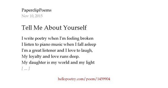 tell me about yourself by paperclippoems hello poetry